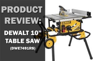 review_of_dewalt_10_inch_table_saw_banner