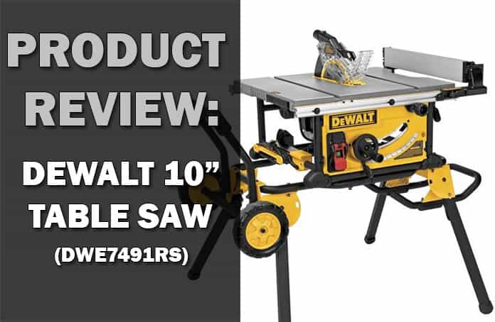 Dewalt Dwe7491rs 10 Inch Table Saw Review Woodwork Made Easy