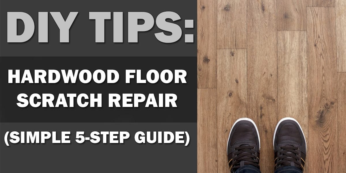 Easily remove scratches from wood flooring! - Woodwork Made Easy