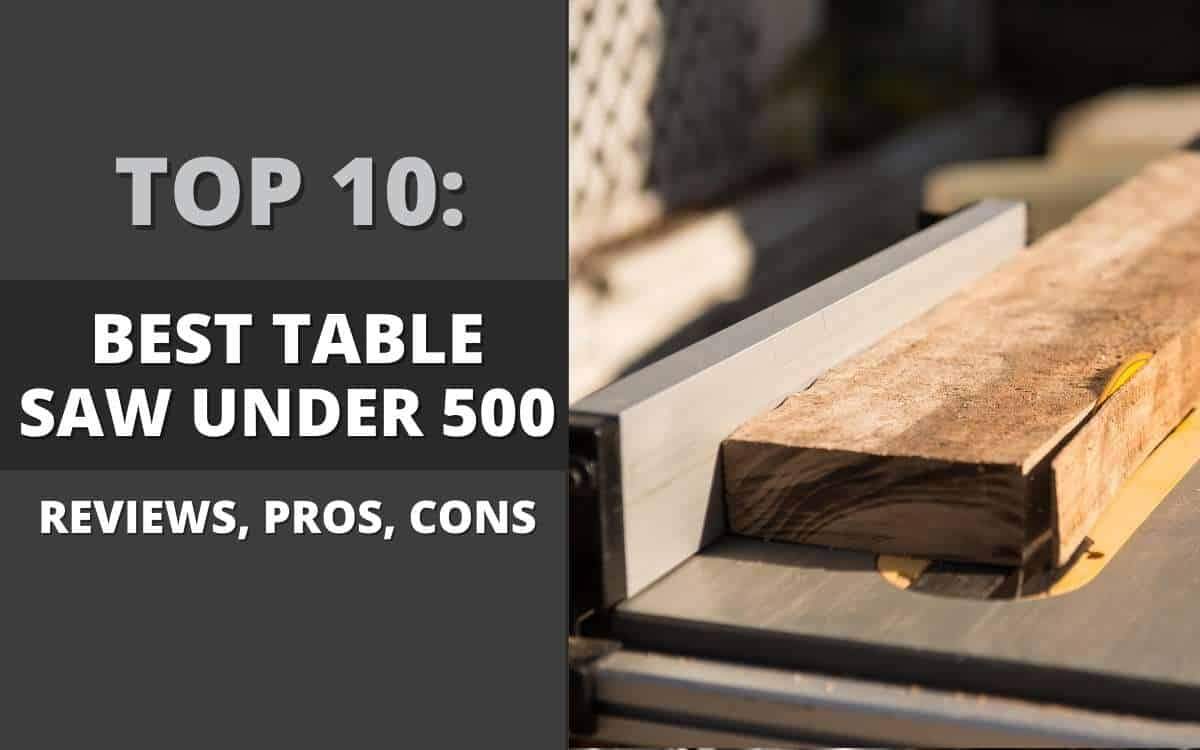 best-table-saw-under-500-banner
