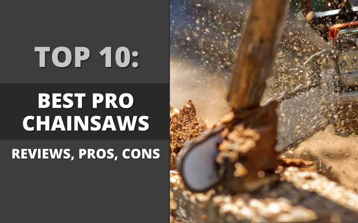 The Ten Best Professional Chainsaws